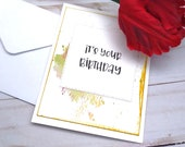 It's your Birthday / Birthday Greeting Card / A2 / Handmade Greeting Card