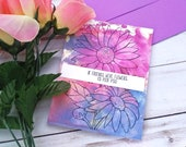 If Friends were Flowers, I'd Pick You, Friendship Greeting Card / A2 / Handmade Greeting Card