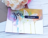 You are Fabulous / Friendship Greeting Cards / 5 X 7 / Handmade Greeting Card