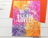 You are Lovely / Friendship, Friends Greeting Card / A2 / Handmade Greeting Card