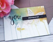 You Brighten My Day / Friendship Greeting Cards / 5 X 7 / Handmade Greeting Card