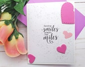 Sending Smiles across the Miles / Friendship / Encouragement Greeting Card / A2 / Handmade Greeting Card