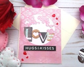 Love; Hugs & Kisses / Valentine's Day / Love Greeting Card / A2 / Handmade Greeting Card