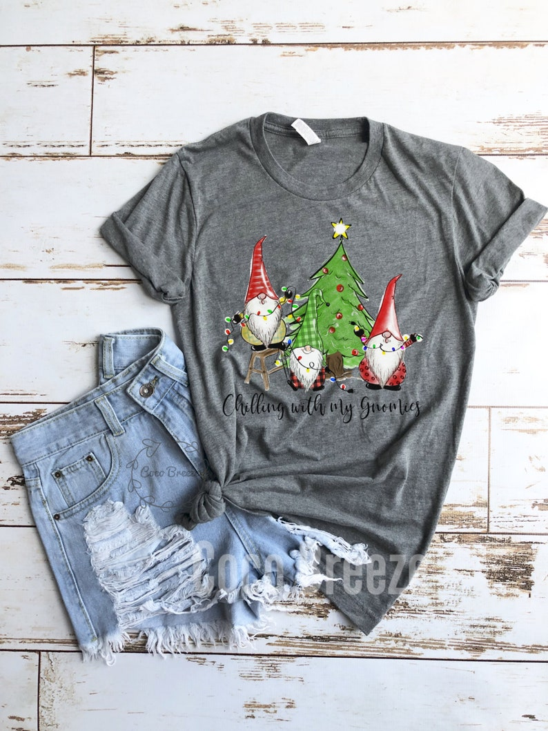 gnome shirt,christmas womens christmas shirts Chilling with my Gnomies merry christmas christmas shirt christmas gnomes unisex tshirt