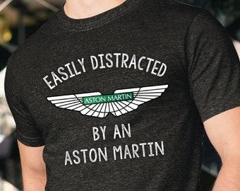 Aston Martin Shirt, Easily Distracted By An Aston Martin, Aston Martin Owners Shirt, DB1, DB2, DB5, DB6, DB9, DBS, Vantage, DBS Superleggera