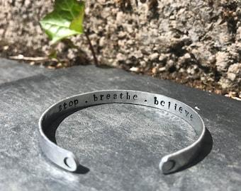 Stop . Breathe . Believe - Affirmation Band, Mantra Bracelet Cuff- SOZO Silverware