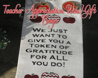 Teacher Appreciation Wine Bag/Gift Bag