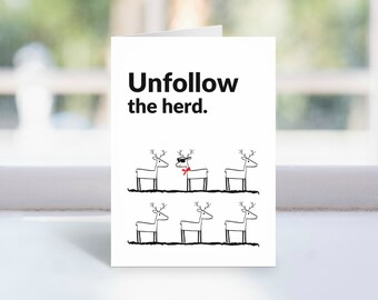 Unfollow the herd greeting card | blank for own message | motivational greeting card | reindeer greeting card | card for him | card for her