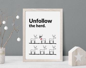 Unfollow the herd print | scandi style print | black and white print | home decor | wall art print | reindeer print | Inspirational print