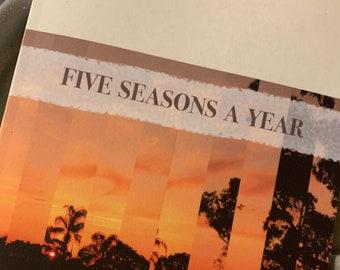 Five Seasons a Year