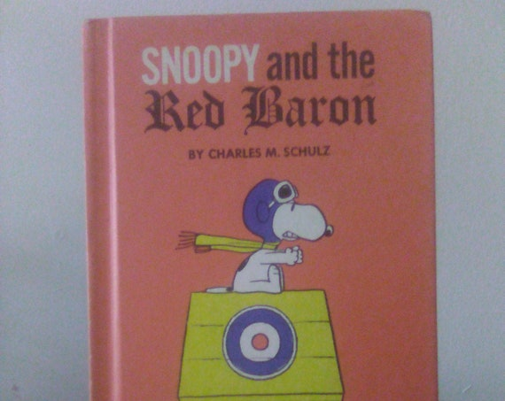 Snoopy and the Red Baron by Charles M. Schultz - 1967
