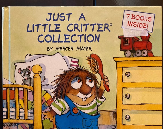 Just a Little Critter Collection - With 7 Classic Little Critter Stories by Mercer Mayer