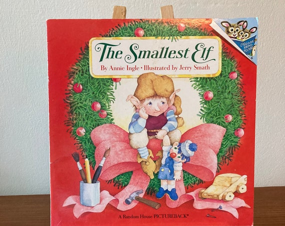 The Smallest Elf by Annie Ingle 1990 Vintage