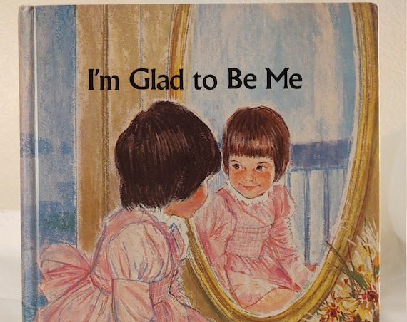 Rare 1979 Hardcover I'm Glad to Be Me by Barbara Shook Hazen