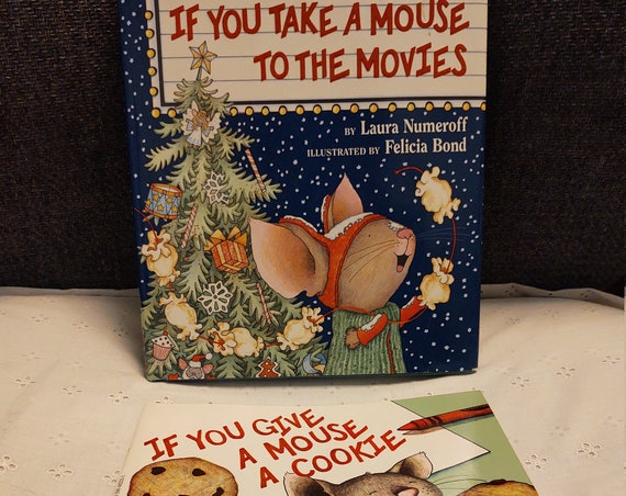 Three Wonderful Stories  If you Give a Moose  a Muffin- If you Give a Mouse a Cookie and If You Take a Mouse to the Movies