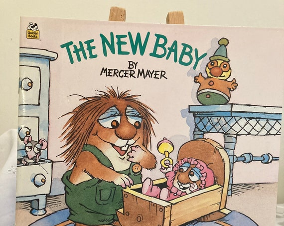 The New Baby by Mercer Mayer 1997 Edition and 1983 and a 1997 A Golden Book Edition