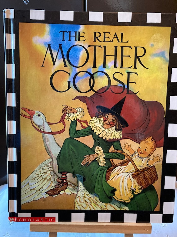 The Real Mother Goose Book - Vintage 1994 First Scholastic Printing - A Book of Mother Goose Rhymes - FREE SHIPPING