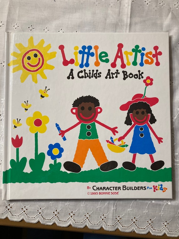 Little Artist A childs Art Book by Character Builders for Kids - 1993