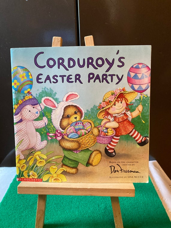 Corduroy's Easter Party based on a Character Created by Don Freeman - Vintage 2001 Corduroy's Easter Party Paperback Book