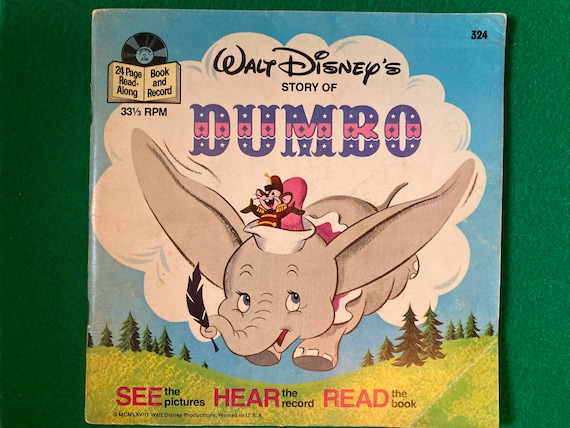 Walt Disney's Story of Dumbo - See Hear Read - 33 1/2 RPM Record with 24 Page Read-Along Book