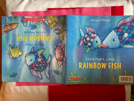 Rainbow Fish to the Rescue / Good Night, Little Rainbow Fish Mark Pfister