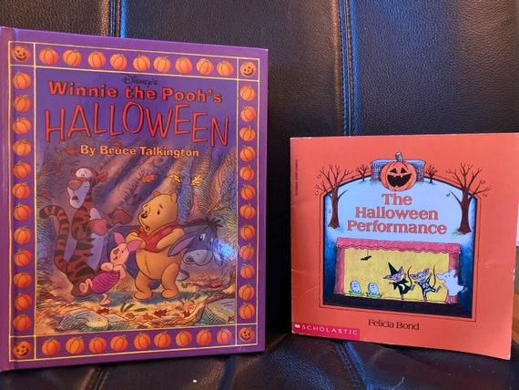 To Wonderful Halloween Books - The Halloween Performance Felicia Bond 1990 - Winnie the Pooh's Halloween 1993