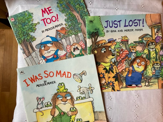 Three Special Edition Books by Mercer Mayer - Just Lost (1995); I was So Mad ( 1983) and Me Too ( 1983)