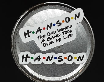 Hanson Friends Band Took Over My Life Sticker, Silly Hanson sticker, Hanson Band accessories, hanson band car decal, hanson fan sticker