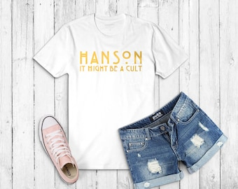 Hanson it might be a cult tee, foil hanson band shirt, funny cult Hanson band t-shirt, cute graphic tee, funny band tee