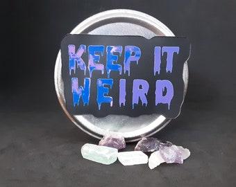 Keep it weird magnet, morbid podcast magnet, fridge or car magnet, cute true crime magnet, layered vinyl magnet, true crime fan magnet