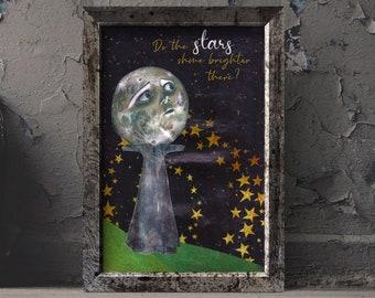 Do the stars shine brighter there 8x10 print, lyric print, music print, moon wall art, in memoriam art, in memory art