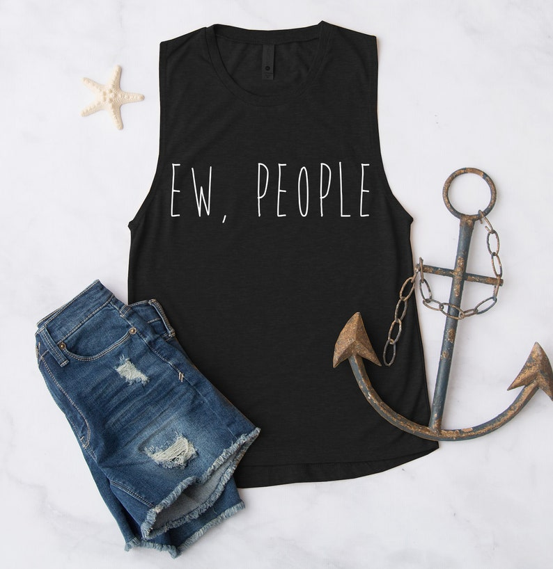 Ew People Tank Top Funny Cute Workout Fitness Anti Social Introvert Tee Tshirt T-shirt Womens