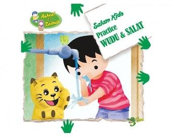 Practice Wudu and Salat - Salam Kids Series -  Islamic Storybook Series for Muslim Children Kids - Educational Gifts