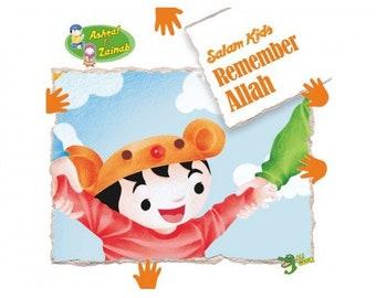Remember Allah - Salam Kids Series -  Islamic Storybook Series for Muslim Children Kids - Educational Gifts