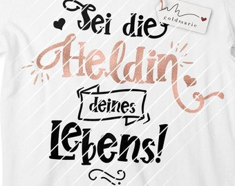 """Plotter file """"Be the heroine of your life""""   SVG DXF Cut File   Plott   Feminism, self-awareness, self-love, self-care   Strong woman"""