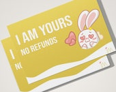 I Am Yours No Refunds