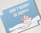 Postcard Don't Worry Be Hoppy, Bunny