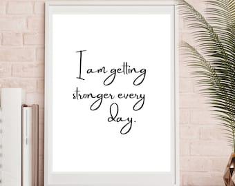 I'm Getting Stronger Printable, Home Décor, wall art, minimalist decor, Printable quotes, Inspiration art, Digital print, Downloadable print