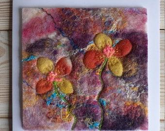 Wet felted greetings card - floral artwork - flower greetings card - handmade artwork - wet felted flowers greetings card - flower art