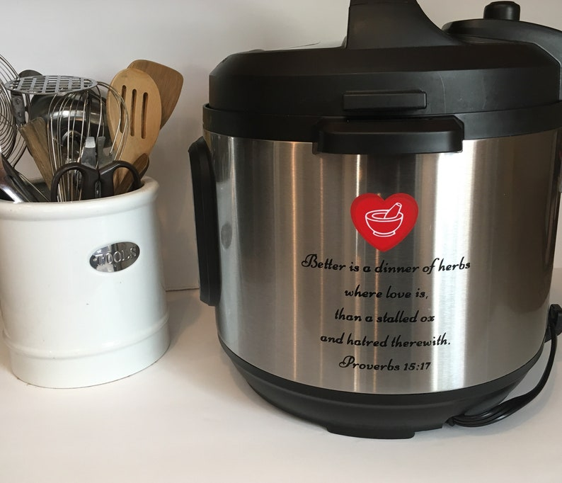 Instant Pot/Crockpot Decal with Proverbs 15:17 verse image 0