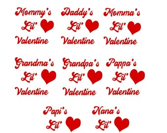 Family Member Package Momma, Pappa, Mommy, Daddy, Grandma, Grandpa, Sister, Brother (& more) Lil' Valentine SVG PNG Cut Files