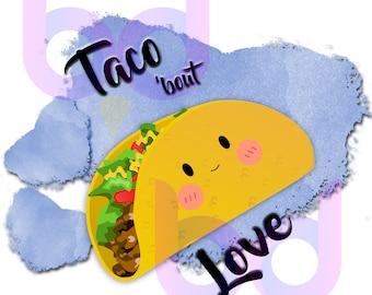 Taco 'bout Love adorable Heart Valentine Day Kawaii Blue Pink Sublimation Baby Toddler Infant PNG JPEG Instant Download Design File