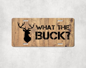 What the Buck Hunting Enthusiast Car Accessories Customized License Plate What the Buck and Buck Off Car Coasters