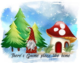 There's Gnome Place Like Home PNG Instant Download Design File Winter