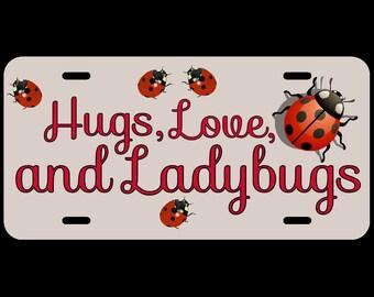 Ladybug Hugs Love, Personalized, or Monogram Cute Custom Car License Tag