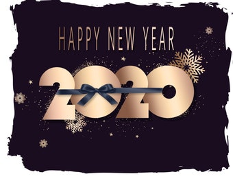 New Year's 2020 Black Gold Celebration PNG and JPEG Instant Download Sublimation Design File
