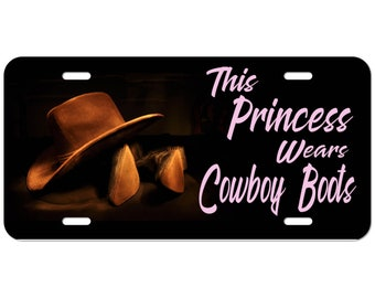 Country Girl This Princess Wears Cowboy Boots Custom Car License Tag Pink or Brown Font