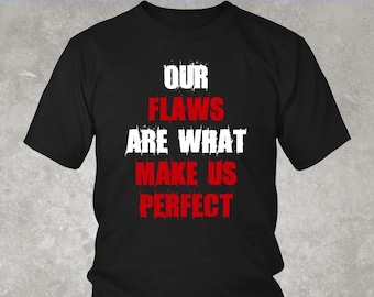 824dcf2f Our Flaws Are What Make Us Perfect MGK Shirt | Machine Gun Kelly | Lace Up  | 19XX