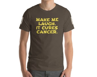 MAKE ME LAUGH. Short-Sleeve Unisex T-Shirt