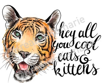 Cool Cats & Kittens Digital Download PNG - Tiger King